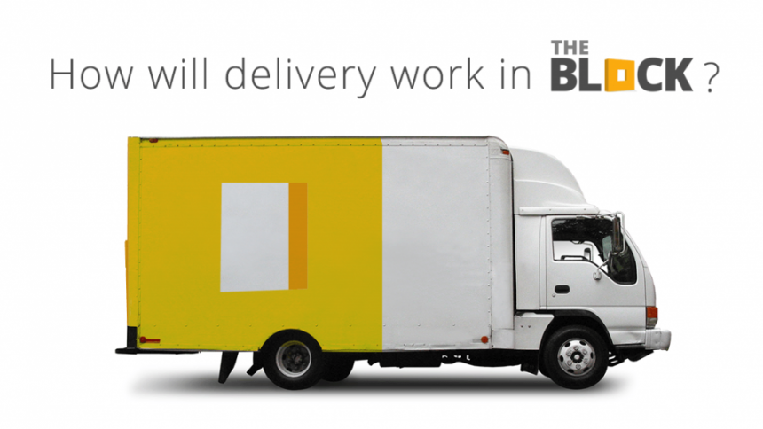 How will delivery work in The Block?